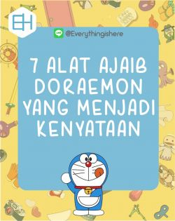7 Alat Ajaib Doraemon yang Menjadi Kenyataan