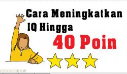 Cara Meningkatkan IQ hingga 40 Poin