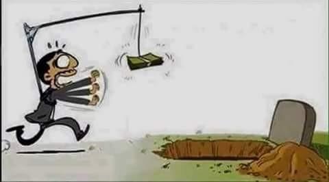 Sadar atau tidak setiap manusia dalam seluruh hidupnya sebagian besar dihabiskan untuk mengejar uang. Uang memang penting pulsker, tapi kebahagiaan hidup itu yang lebih penting dan tidak dapat dibeli dengan uang. Karikatur ini menggambarkan jika manusia tak akan berhenti mengejar uang sampai ke liang kubur sekalipun. Jika sudah mati, selesailah urusan.