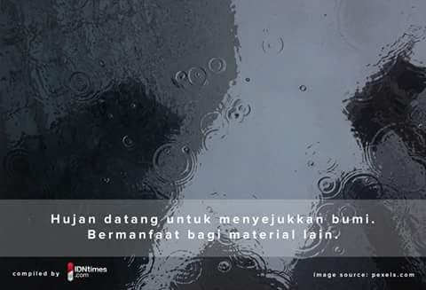 Tak hanya manusia dan makhluk lainnya saja yang merasakan kesegaran hujan. Andai saja benda tak bernyawa dapat bicara, dia akan berkata bahwa hujan telah memberikan kesejukan dan manfaat untuk bahan material lainnya. Seperti panasnya aspal, akan merasa sejuk setelah hujan.