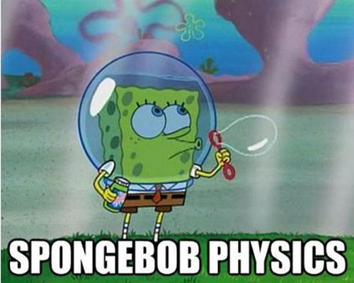 Saat SpongeBon berkunjung kerumah Sendy si tupai, dia harus menggunakan penutup kepala berisi air agar dia tetap bisa bernafas. Anehnya saat dia memkai tutup kepaka itu, SpongeBob tetap bisa meniup gelembung.