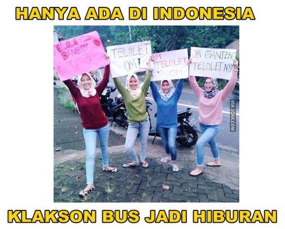 Hanya di Indonesia klakson Telolet bisa menghibur orang sedunia. Buktinya fenomena ini jadi trending topic dunia. Keren banget kan orang Indonesia?!