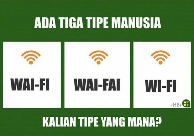 Saat ini adalah era dimana sinyal dan akses internet menjadi semacam kebutuhan pokok. Tak ada pulsa internet, WI-FI lah yang jadi andalan. Tapi ngomong-ngomong, gimana cara mengejanya?.