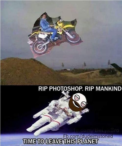 RIP Photoshop lah. :v