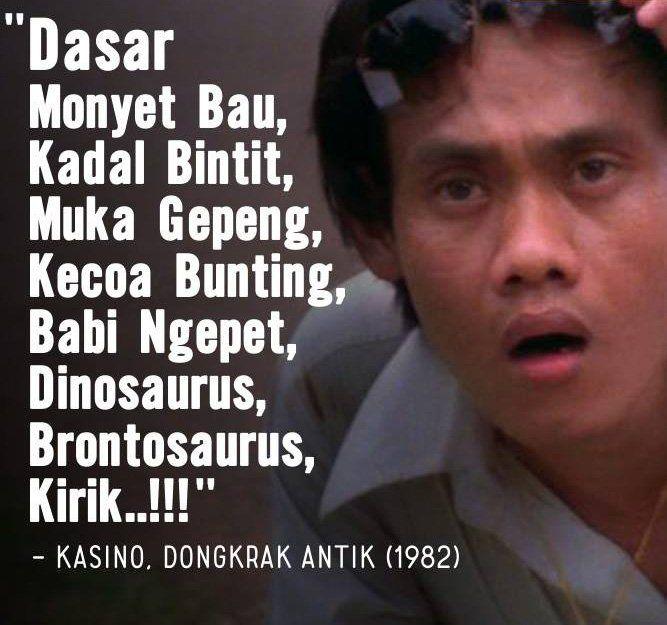 Hmm, kalau di TV sekarang nih rapalan mantra Kasino ini sudah pasti kena sensor ya pulsker?. Untung aja dia merapalkan kalimat ini di tahun 1982 dalam film 'Dongkrak Antik'.