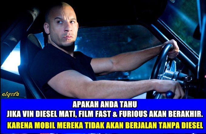 Pasti kalian bertanya-tanya kan, kenapa si Vin Diesel nggak pernah mati di tiap seri film ini. Jawaban ilmiahnya ya jelas lah kalau diselnya mati mesin mobilnya nggak bakalan jalan dan nggak bisa buat balapan.