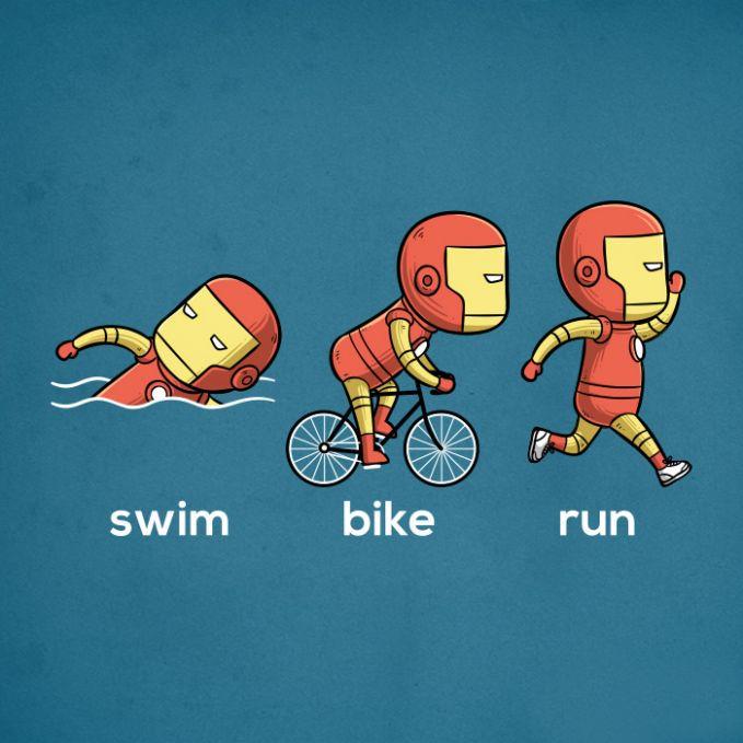 Namanya aja Iron Man, pasti tangguh di segala medan. Olahraga yang cocok buat dia adalah triathlon pulsker. Renang, bersepeda kemudian dilanjutkan dengan lari.