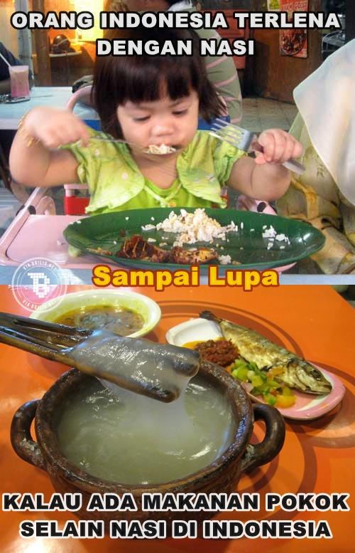 Padahal ada banyak makanan pokok di Indonesia selain nasi lho. Tapi tetep, nasi is number one.