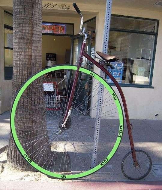 Sepeda yang memiliki satu ban besar. Sebenarnya bentuk awal sepeda seperti ini Pulsker. Namun seiring berjalannya waktu, bentuk sepeda seperti sekarang deh.