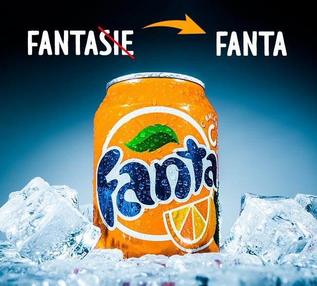 Seorang kepala perusahaan Coca Cola di Jerman era Perang Dunia II, Max Keith berencana membuat produk minuman baru Pulsker. Nama yang akan diberikan untuk produk baru ini dia bicarakan bersama para karyawan. Dan meminta karyawannnya untuk menggunakan imajinasinya (dalam bahasa Jerman 'fantasie'). Lalu muncullah kata yang tercetus dari mulut seseorang bernama Joe Knip 'Fanta !'. Akhirnya nama inilah yang digunakan sampai sekarang.