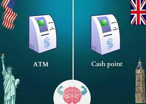 Kalau di Inggris ada yang menyebut 'cash point' itu artinya tempat pengambilan uang. Atau lazimnya di Amerika bahkan kita menyebutnya 'ATM'.