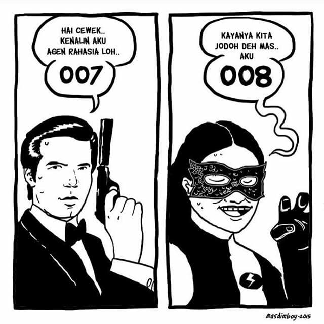 Wah, mbak Saras lagi kenalan sama om James Bond nih Pulsker. Mentang-mentang angkanya mirip dibilang jodoh deh.