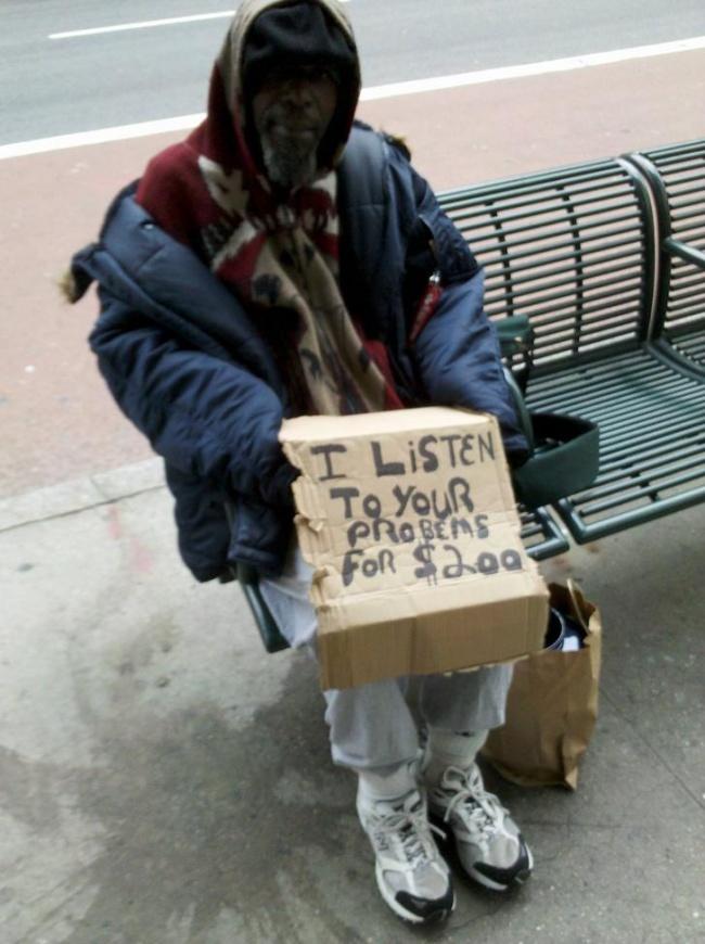 Segala cara dilakukan para gelandangan untuk bertahan hidup. Bahkan menjadi pendengar yang baik bagi siapa saja yang mau curhat, asal bayar dulu 200 dolar.