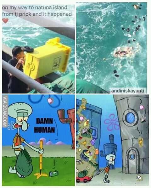 Sindirian nih buat kalian yang suka buang sampah ke laut. Sampai bikin si Squidward kesel tuh rumahnya dipenuhi sampah dan limbah ulah manusia.