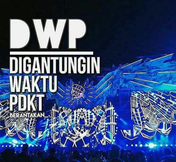 Dimana-mana orang datang ke DWP seneng-seneng, tapi kalau DWP-nya yang ini bikin nyesek banget bro.