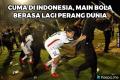 Kompilasi Meme Hal Unik yang Cuma Ada di Indonesia