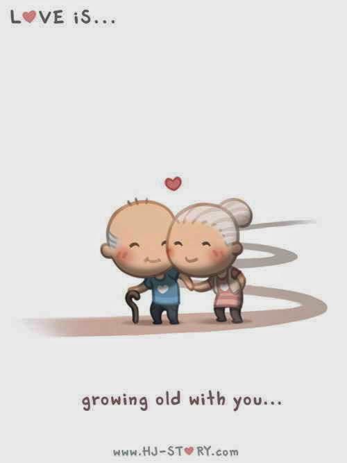 Cinta itu ketika kita bisa tumbuh bersama hingga akhir hayat.