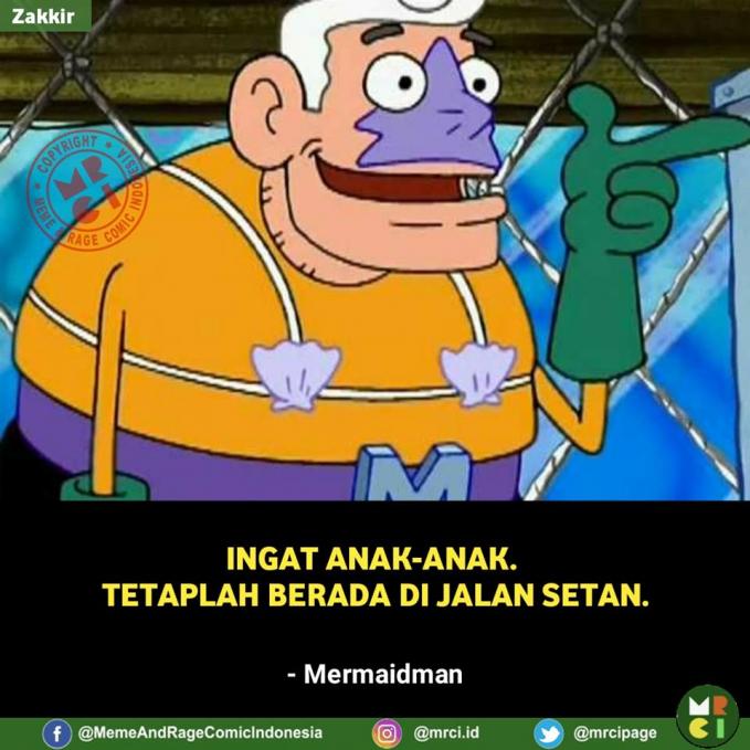 Jangan dengerin deh, sesat nih quote Mermaidman.