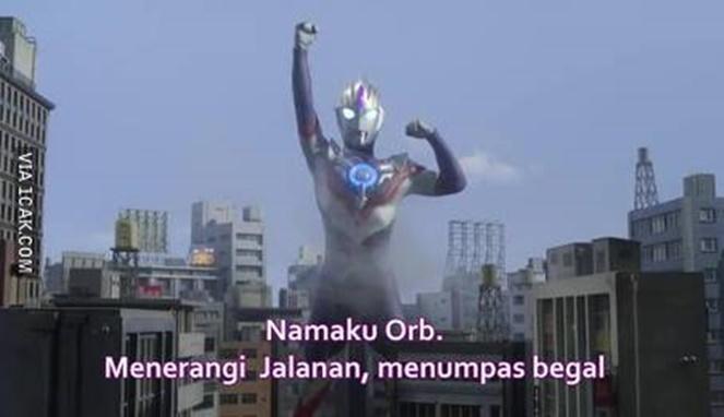 Ultraman ganti identitas nih. Namanya Orb dan pekerjaannya membasmi begal, bukan monster.