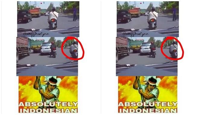 Kalau kamu ketemu emak-emak pakai matic hidupin sein kiri tapi beloknya ke kanan, berarti kamu sedang berada di Indonesia.