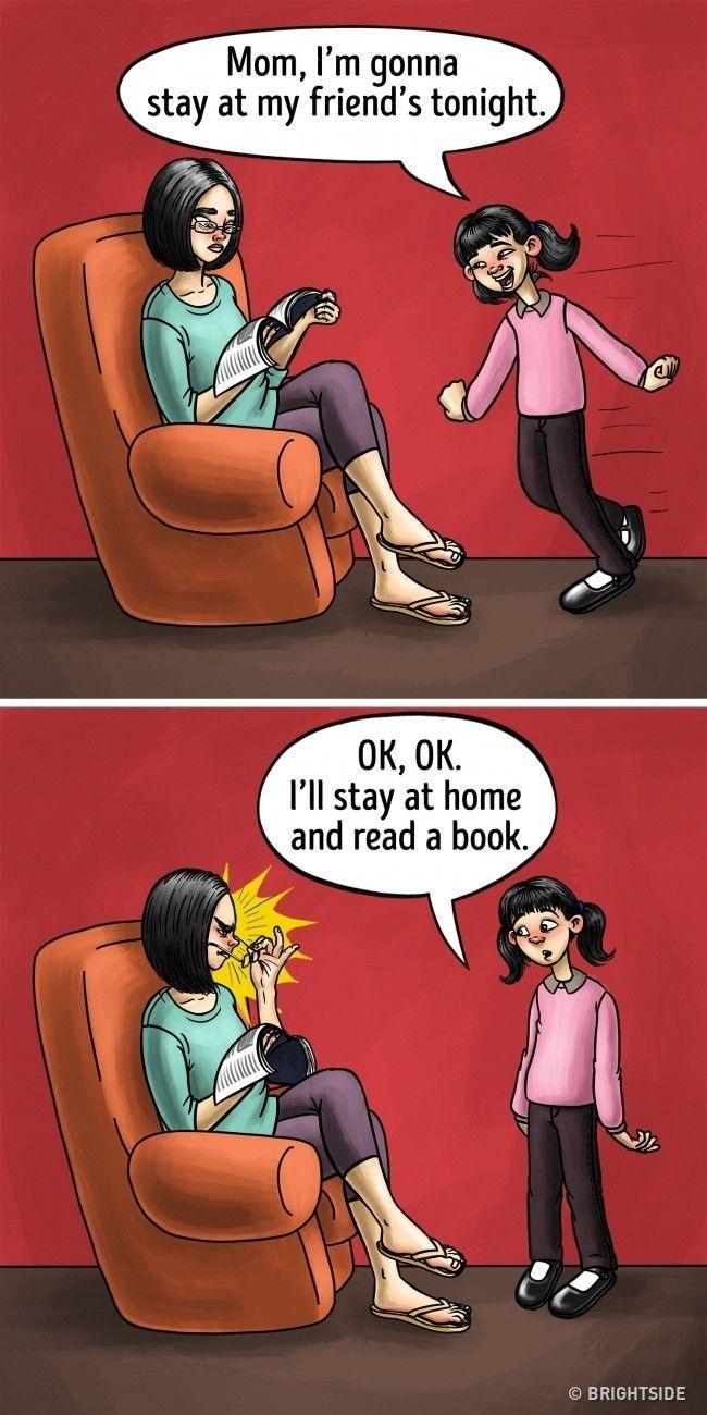 Saat kamu meminta ijin untuk pergi malam bersama teman-teman, tanpa banyak bicara pelototan ibu kamu sudah paham.