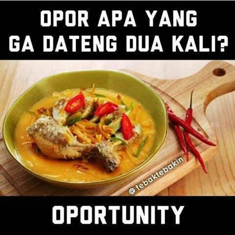 Opurtunity atau kesempatan emang nggak akan datang dua kali.