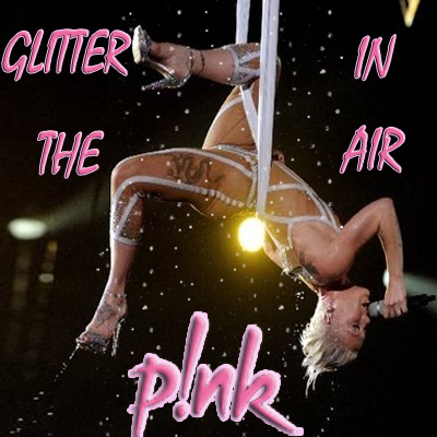 Glitter In The Air - Pink Lagu ini menceritakan kegalauan saat mengenang masa - masa bersama doinya.