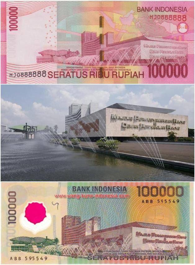 Pemandangan Gedung DPR di uang kertas Rp.100.000