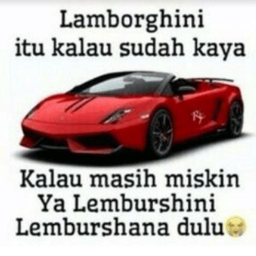 Lembursana Lembursini demi mendapatkan Lamborghini.