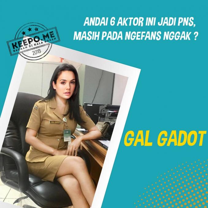 Semua layanan masyarakat akan terlakasana dengan baik di tangan Gal Gadot.