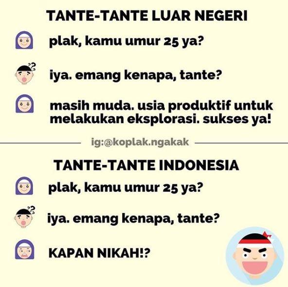 Karena di Indonesia terkadang pernikahan diukur dari usianya, bukan kematangannya :D