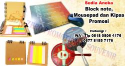 Wow Keren!! block note, mousepad dan kipas promosi