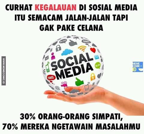 Hidup sendiri aja udah banyak masalah, apalagi baca status masalah orang lain di media sosial. Jadi makin nambah masalah.