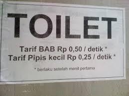 Tarif toilet yang nggak mau kalah dari tarif pulsa.