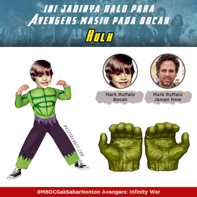 Dulu Hulk badannya masih belum terbentuk seperti yang terlihat sekarang Pulsker.