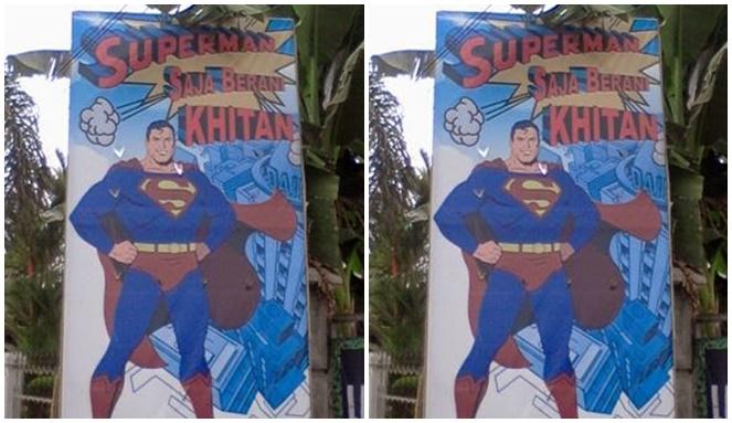 Superman aja berani khitan, masa kamu nggak?
